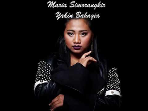 Maria Simorangkir - Yakin Bahagia (Lyric)