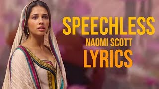 Naomi Scott - Speechless Lyrics (From Aladdin 2019)