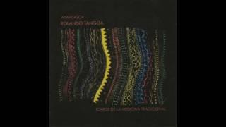 Rolando Tangoa - Ayahuasca: Icaros de la Medicina Tradicional (Full Album) (Completo)
