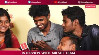 Exclusive Interview with MICSET Team | Part 2 | Spotlight | Woodsdeck