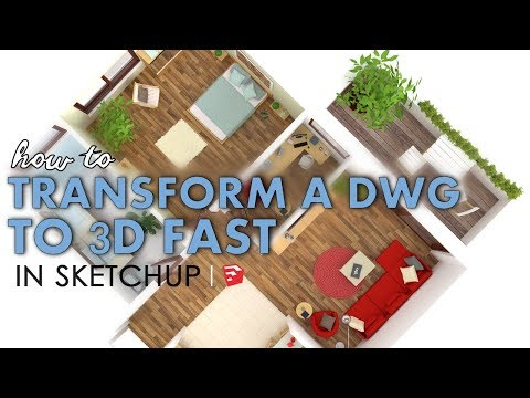 How to Quickly Convert an AutoCAD DWG to a 3d Model in Sketchup