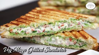 Veg Mayo Grilled Sandwich Recipe | मेयोनिसे सैंडविच | Best Grilled Sandwich