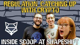 Inside ShapeShift: Regulators catching up to crypto