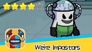We're Impostors Walkthrough Rescue Squad Recommend index four stars