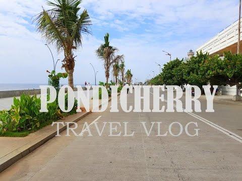 Pondicherry Travel Vlog