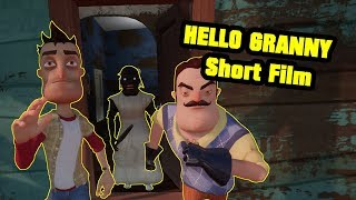HELLO GRANNY Short film | Hello Neighbor Mod
