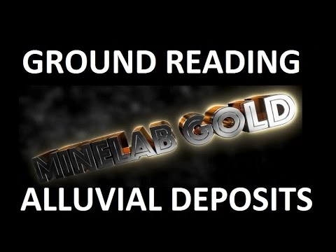 Ground Reading Alluvial Gold Deposits - Short Version