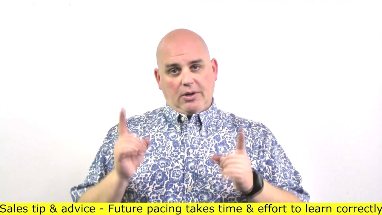 Future pacing for salespeople - There are dangers to future pacing (7 of 7) Scott Sylvan Bell