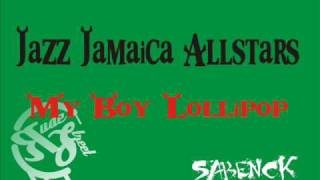 Jazz Jamaica Allstars-My Boy Lollipop.wmv