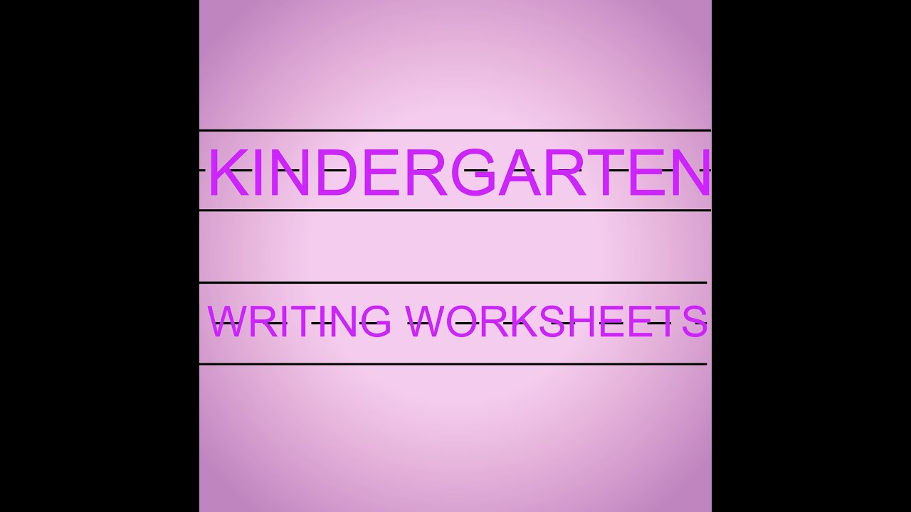 Kindergarten Writing Worksheet