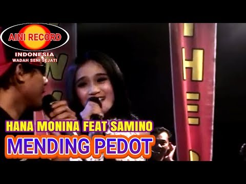 Hana Monina feat Samino Suling-Mending Pedot (Official Video Music)
