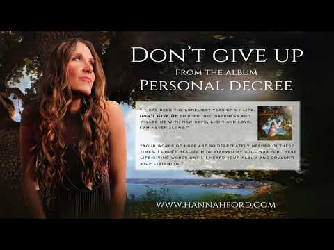 Don't Give Up by Hannah Ford, Personal Decree Album