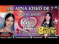 Dil Apna Kisko De - Arzoo Bano | Hindi Romantic Songs | Audio Jukebox - Best Hindi Songs video