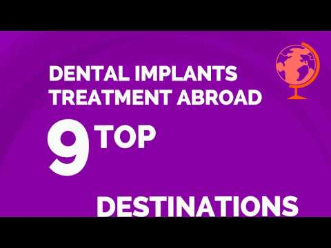 TOP 9 destinations for dental implants treatment abroad