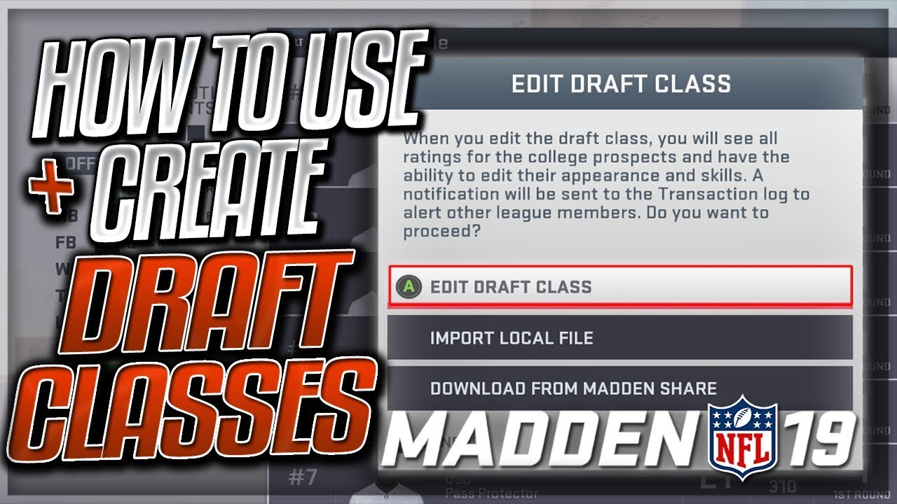 How To Download / Create Custom Draft Classes In Madden 19 | Madden 19  Franchise Mode
