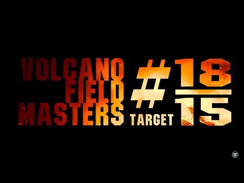 Volcano Field Masters 2018 - Target #18/15