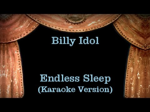 Billy Idol - Endless Sleep - Lyrics (Karaoke Version)