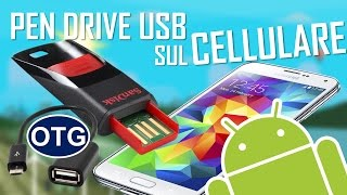 Come connettere una Pen Drive USB ad un dispositivo Android