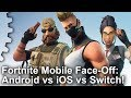 Fortnite Android vs iOS vs Switch Mobile! What Is the Best Portable Experience?