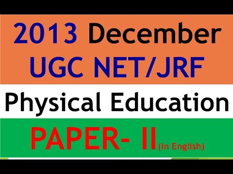 2013 December UGC NET/JRF PHYSICAL EDUCATION PAPER - II  (in english)