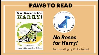 MOD Paws to Read 'No Roses for Harry' by Gene Zion