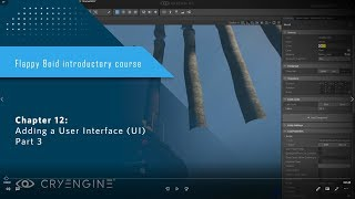 FlappyBoid Introduction to CRYENGINE - Chapter 12: Adding a User Interface (UI) Part 3