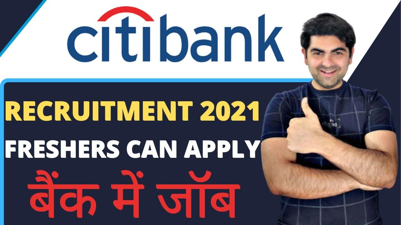 Download Bank Jobs for Freshers | Citi Bank Hiring | Latest bank jobs 2021 | Jobs for Graduates 2021