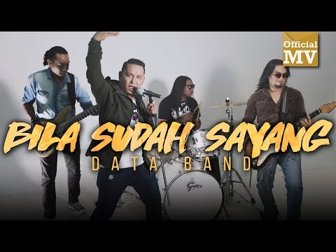 Data - Bila Sudah Sayang (Official Music Video)