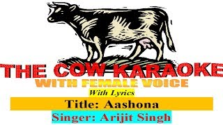aashona keno basho na Arijit Singh Karaoke with Female Voice For male Singer