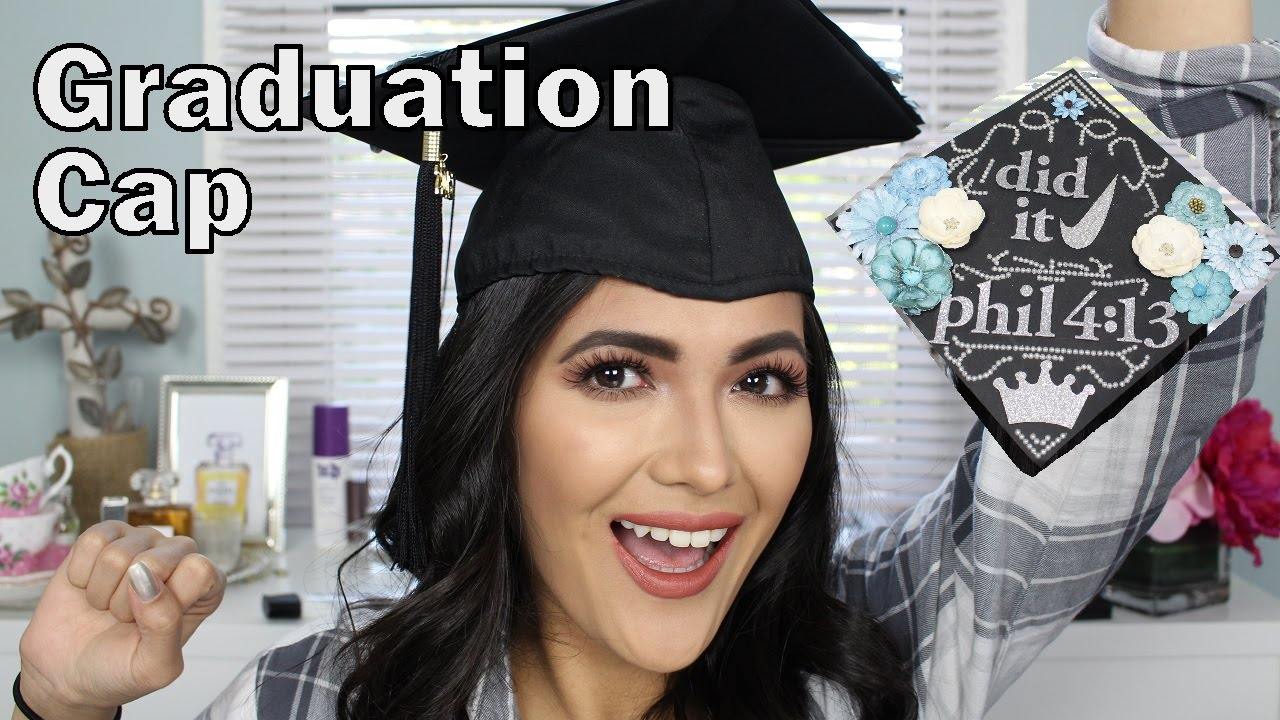 Graduation Cap Design Tips How To Put On Eleanour Youtube