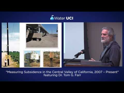 Measuring Subsidence in Central Valley, CA ft. Dr. Tom G. Farr