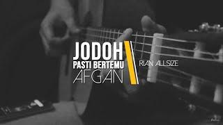 Video Afgan - Jodoh Pasti Bertemu (Fingerstyle Cover) download MP3, 3GP, MP4, WEBM, AVI, FLV Agustus 2018