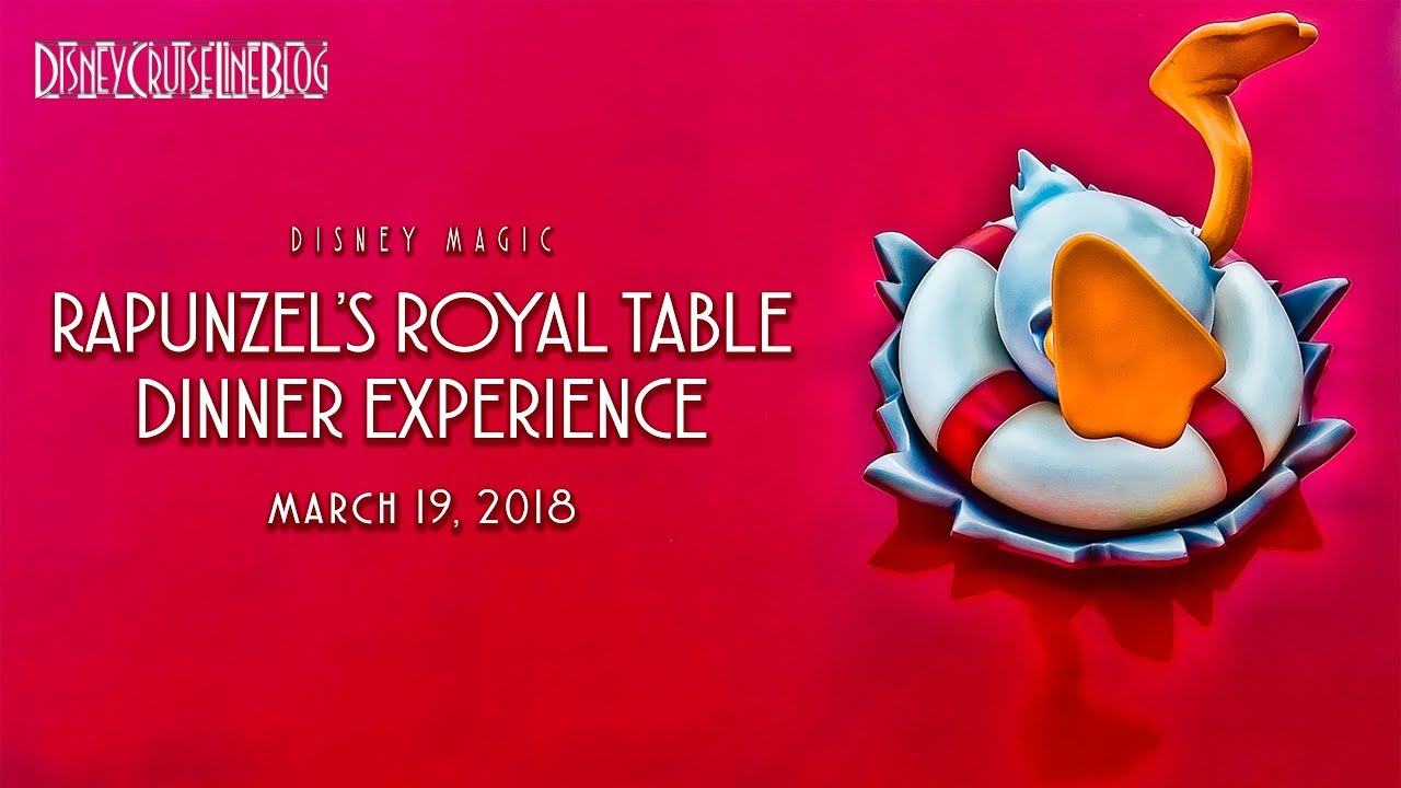 Review: Rapunzel's Royal Table Dinner Experience Aboard the