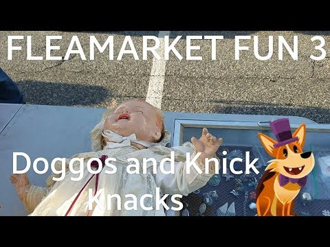 Bellmore Flea Market Fun 3: Doggos and Knick-Knacks
