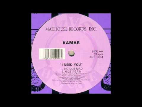 Kamar - I Need You (6-23 Again)