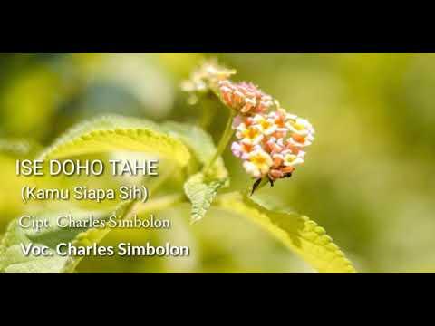 Ise Doho Tahe (Lirik + Arti) Charles Simbolon - Lagu Batak Nostalgia