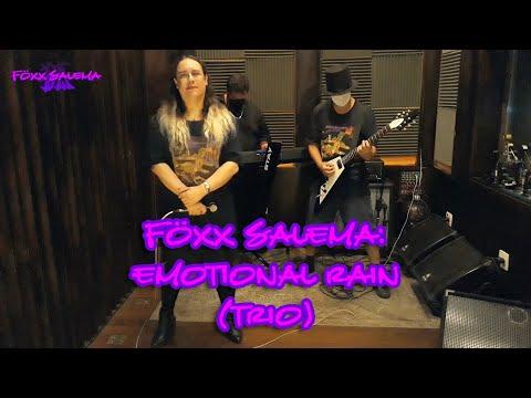 Föxx Salema: Emotional Rain (Trio)