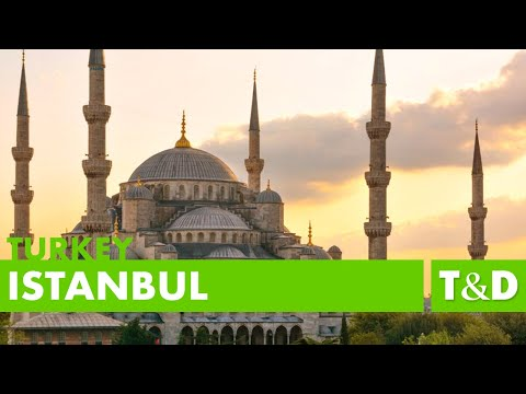 Istanbul Full Video Guide - Tourism In Turkey - Travel And Discover