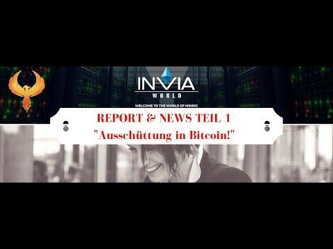 "Invia World Report&News Teil 1 ""Ausschüttung in Bitcoin!"" mit FT Future Kapital"