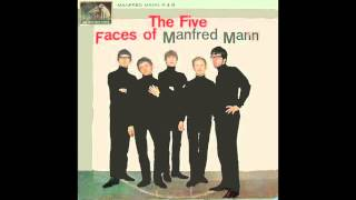 MANFRED MANN | SACK O'WOE | THE FIVE FACES OF MANFRED MANN | 1964.