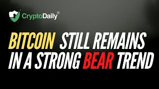 Bitcoin Technical Analysis: BTC Still Remains In A Strong Bear Trend (April 2020)