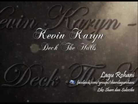 Deck The Halls - Kevin Karyn