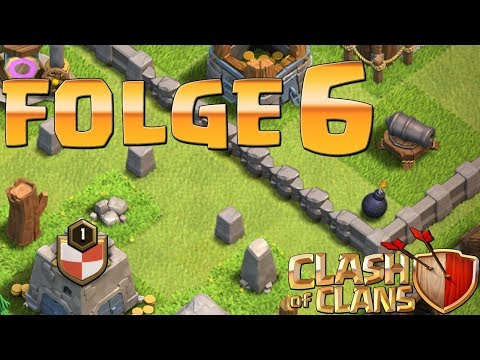 Let's Play CLASH OF CLANS ☆ Folge 6