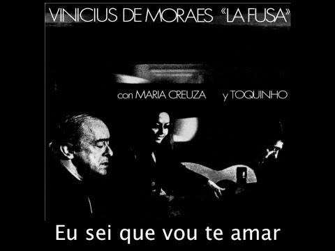 "Eu sei que vou te amar - Vinicius de Moraes ""La Fusa"" con Maria Creuza y Toquinho"