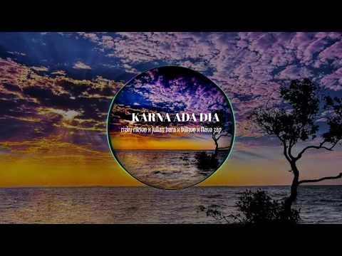 Terbaru 2018-KARNA ADA DIA (Orang ketiga) Hiphop
