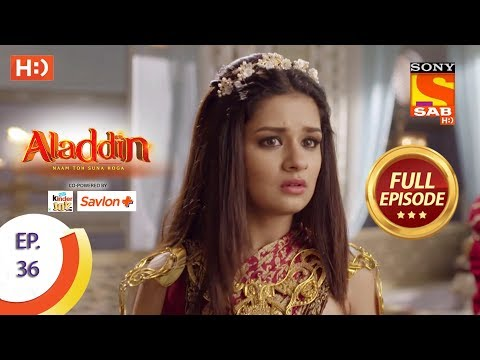 Aladdin - Ep 36 - Full Episode - 9th October, 2018