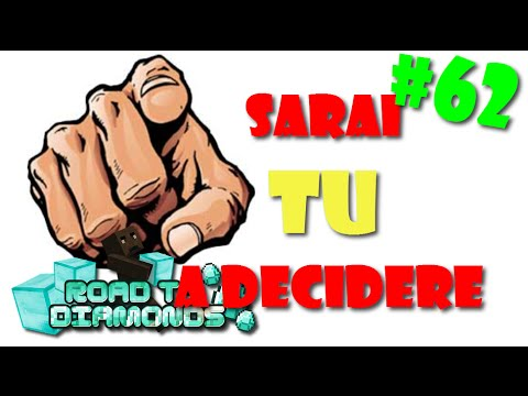 SARAI TU A DECIDERE - Road To Diamonds - Ep. 62