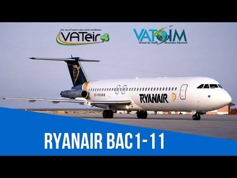 [VATSIM FSX Flight] Ryanair Flight Dublin to Cork [BAC-111] Live Stream 06/08/2017