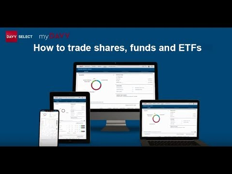 myDavy - How to trade shares, funds and ETFs on myDavy