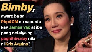 BIMBY, aware ba sa Php40M na napunta kay JAMES Yap + ibang detalye ng hiwalayan nila ni KRIS Aquino?